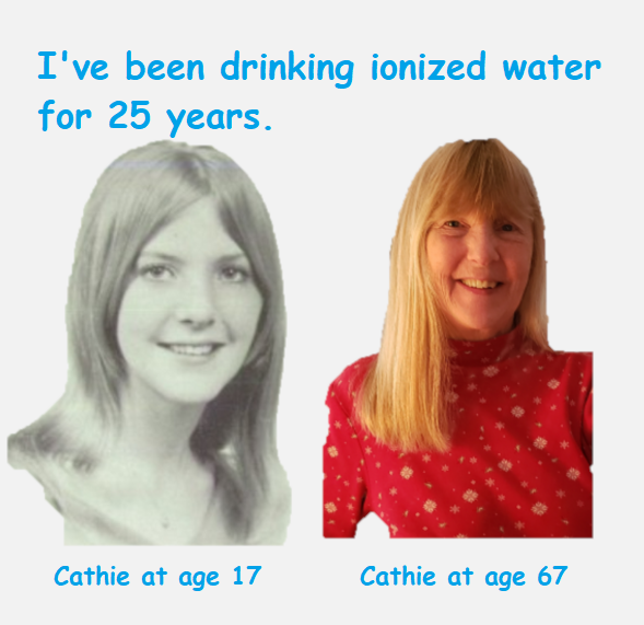 Have been drinking ionized water for 25 years